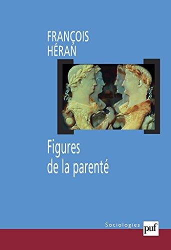 Figures de la parenté: Une histoire critique de la raison structurale
