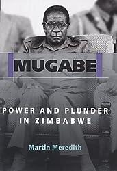 Mugabe: Power and Plunder in Zimbabwe by Martin Meredith (2002-02-21)