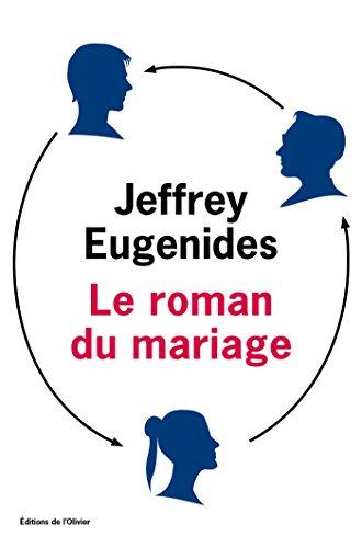 Le Roman du mariage (Littérature étrangère) par Jeffrey Eugenides