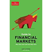 [(The Economist Guide to Financial Markets)] [ By (author) Marc Levinson ] [May, 2013]