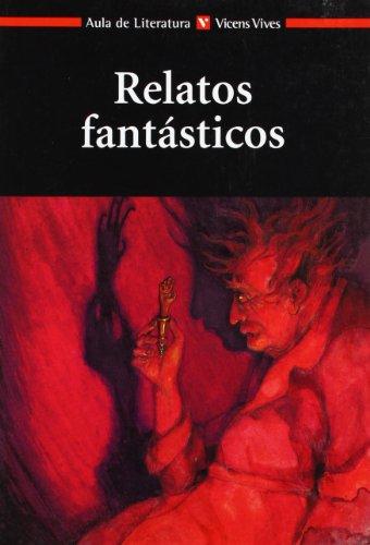 Relatos Fantasticos N/c (Aula de Literatura) - 9788431625016 por Neus Casas