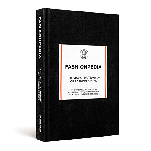 Fashionpedia: The Visual Dictionary of Fashion Design por Fashionary