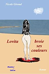 Lovita broie ses couleurs