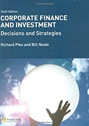 Corporate Finance and Investment with MyFinanceLab: Decisions and Strategies