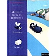 Qu'est-ce que tu as, la mouche ? de Evelyne Brisou-Pellen,Fabrice Turrier (Illustrations) ( 18 avril 2000 )