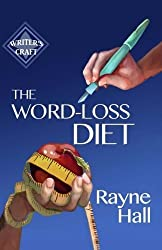 The Word-Loss Diet by Rayne Hall (2014-07-23)
