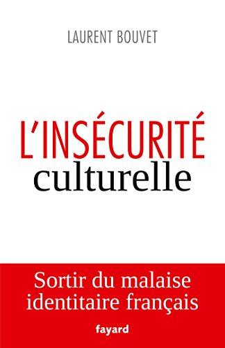L'inscurit culturelle