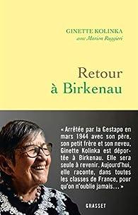 Retour à Birkenau par Ginette Kolinka