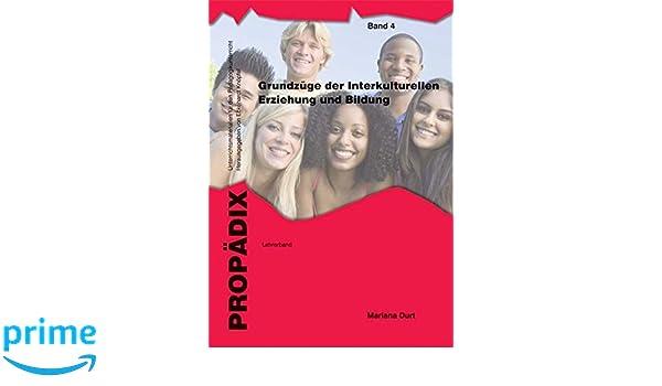 Grundzüge der Interkulturellen Erziehung und Bildung. 2 Bände ...