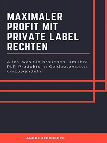 Maximaler Profit mit Private Label Rechten: Alles was Sie brauchen ...