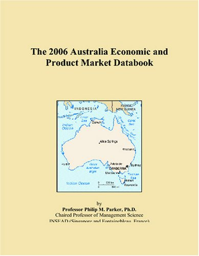 The 2006 Australia Economic and Product Market Databook