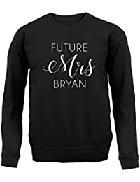 Future Mrs Bryan - Unisex Sweatshirt / Sweater - 8 Colours