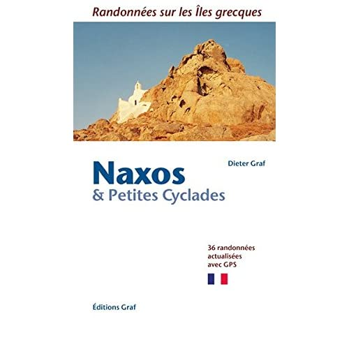 Naxos & Petites Cyclades: 36 randonnées actualisées, avec GPS