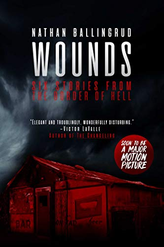 Wounds: Six Stories from the Border of Hell (English Edition)