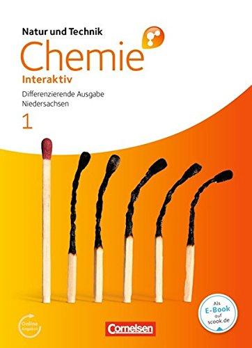 Natur und Technik - Chemie interaktiv: Differenzierende Ausgabe - Niedersachsen: Band 1: 5.-8. Schuljahr - Schülerbuch mit Online-Anbindung