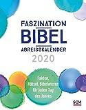 Faszination-Bibel-Abreißkalender 2020: Fakten, Rätsel, Bibelwissen für jeden Tag des Jahres - Dr. Jürgen Kuberski