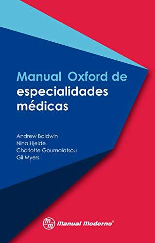 Manual Oxford de especialidades médicas (Spanish Edition) -