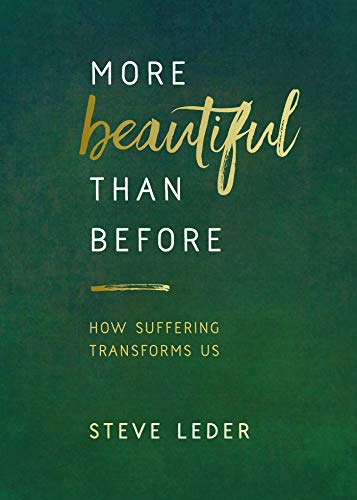 More Beautiful Than Before (English Edition) por Steve Leder
