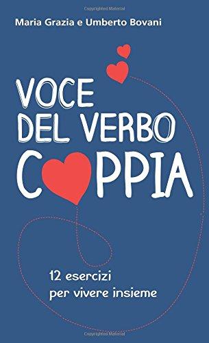 Voce del verbo coppia. 12 esercizi per vivere insieme