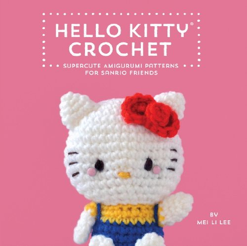 Hello Kitty Crochet: Supercute Amigurumi Patterns for Sanrio Friends (English Edition) (Tuxedo Bad)