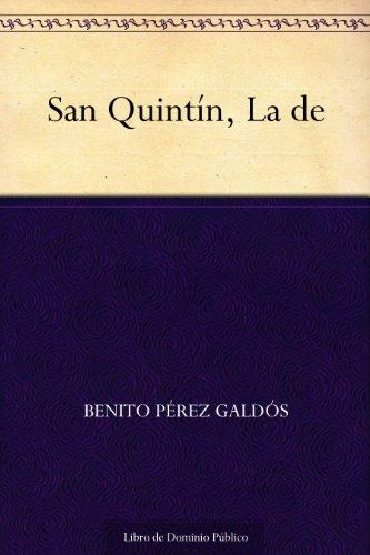 San Quintín, La de por Benito Pérez Galdós