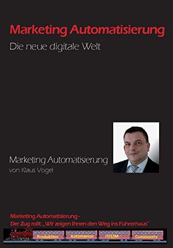 Marketing Automatisierung: Die neue digitale Welt