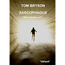 Sarcophagus by Tom Bryson (2012-07-26)