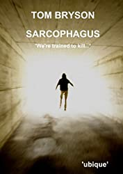 Sarcophagus by Tom Bryson (2012-07-26)