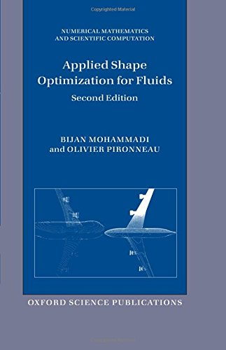 Applied Shape Optimization for Fluids (Revised) (Numerical Mathematics and Scientific Computation)