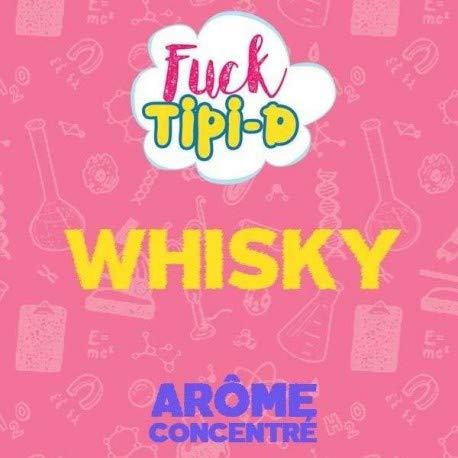Whisky Fuck Tipi - D