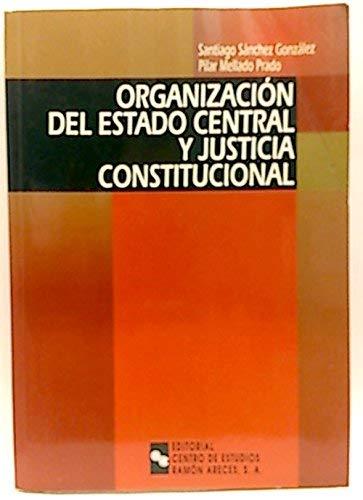 Organización Del Estado Central y Justicia Constitucional (Manuales)