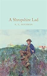 A Shropshire Lad (Macmillan Collector's Library)