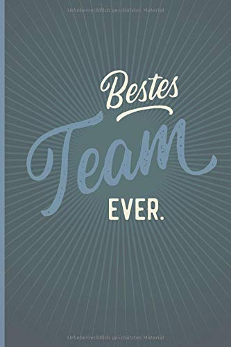 Bestes Team Ever - Notizbuch • Journal • Tagebuch: Originelles Geschenk für Gruppen, Teams und Gäste I 120 Seiten Buch für persönliche Notizen, liniert A5+ I Oldschool Blaugrau