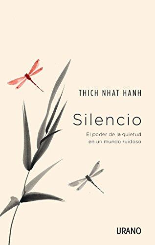 Silencio (Crecimiento personal) por Thich Nhat Hanh