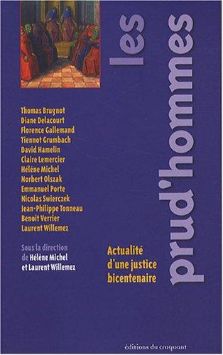 Les prud'hommes : Actualité d'une justice bicentenaire par Hélène Michel, Laurent Willemez, Collectif