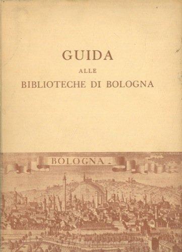 Guida alle biblioteche di Bologna.