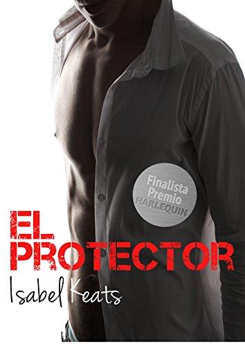 El protector eBook: Isabel Keats: Amazon.es: Tienda Kindle