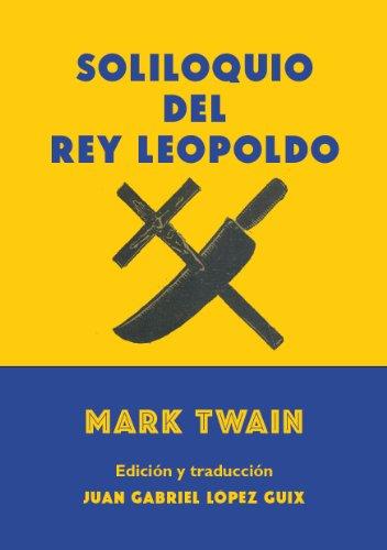 Soliloquio del rey Leopoldo por Mark Twain