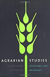 Agrarian Studies: Synthetic Work at the Cutting Edge (Yale ISPs) (Paperback) - Common