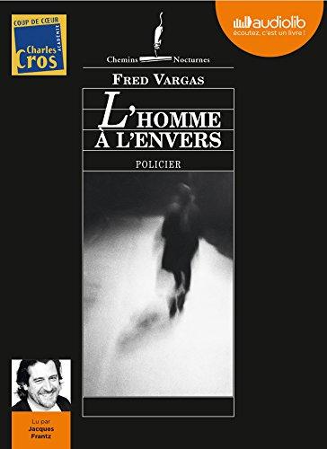 L'homme à l'envers: Livre audio 1CD MP3 - 615 Mo