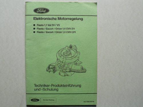 Ford Elektronische Motor-Regelung - (Fiesta, Escort/Orion) - Techniker Produkteinführung- und Schulung – Service Training CG7258