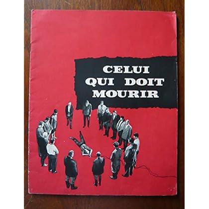 Dossier de presse de Celui qui doit mourir (1957) – 24x30cm, 16 p - Film de Jules Dassin avec J Servais, M Mercouri, M Ronet, P Vaneck – Photos N&B + résumé scénario – Bon état.