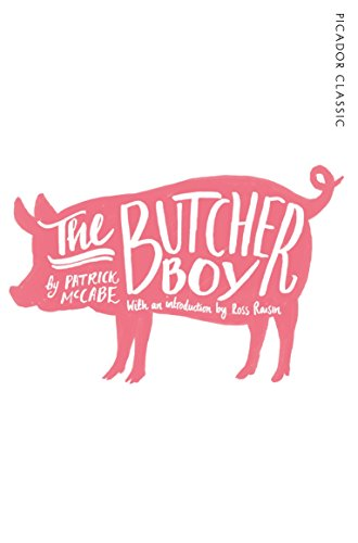 The Butcher Boy (Picador Classic, Band 15)