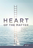 Heart of the Matter: Daily Reflections for Changing Hearts and Lives (English Edition)