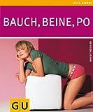 Bauch, Beine, Po (GU Feel good!) von Margit Rüdiger