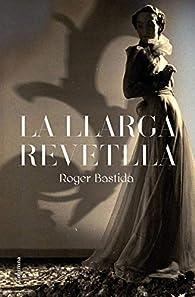 La llarga revetlla par  Roger Bastida Sabido
