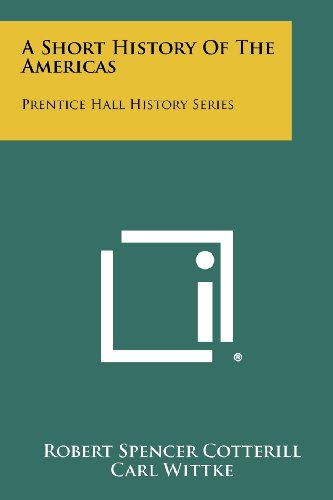 A Short History of the Americas: Prentice Hall History Series