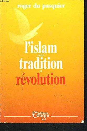 L'islam entre tradition et révolution