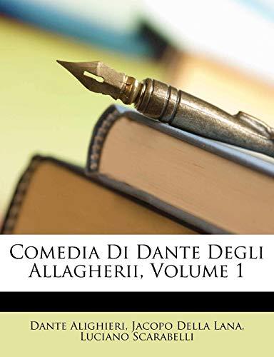 Comedia Di Dante Degli Allagherii, Volume 1