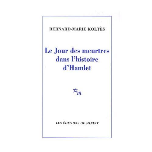 Le Jour des meurtres dans l'histoire d'Hamlet